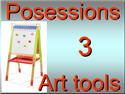 Introductory Words - English - Possessions 3, Art tools